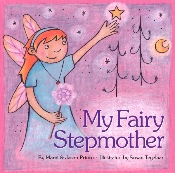 A Children's Book with a Good Stepmom! My Fairy Stepmother